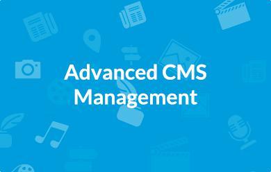 Advanced CMS content management