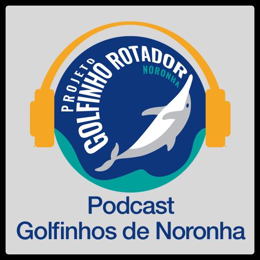Podcast Golfinhos de Noronha