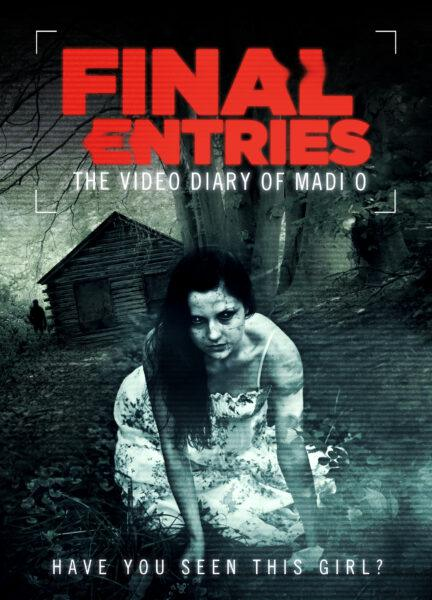 Final Entries The Video Diary of Madi O Poster